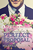 The Bachelor's Perfect Proposal (Bliss Series Book 2)
