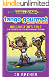 Tango Gourmet - Waltz of Salsa: Wellington's Tale (Tales of Gentalia Book 3)