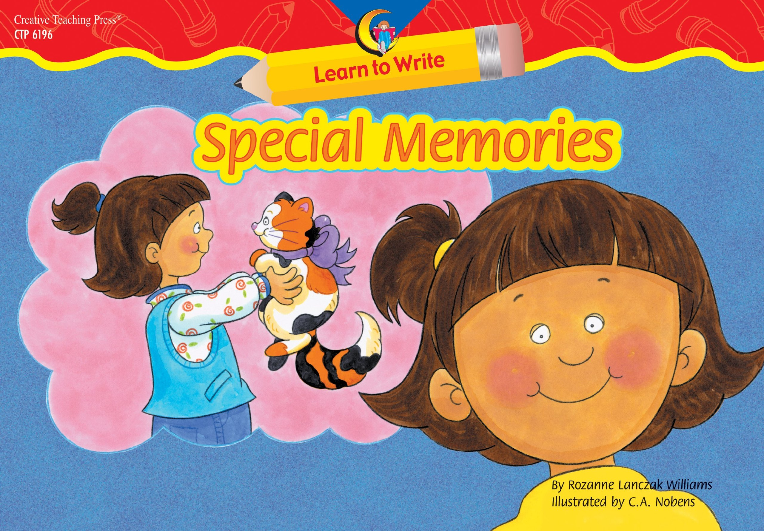 Special Memories Learn to Write Reader (Learn to Write Readers) ebook