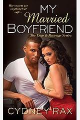 My Married Boyfriend (Love & Revenge Book 2) Kindle Edition