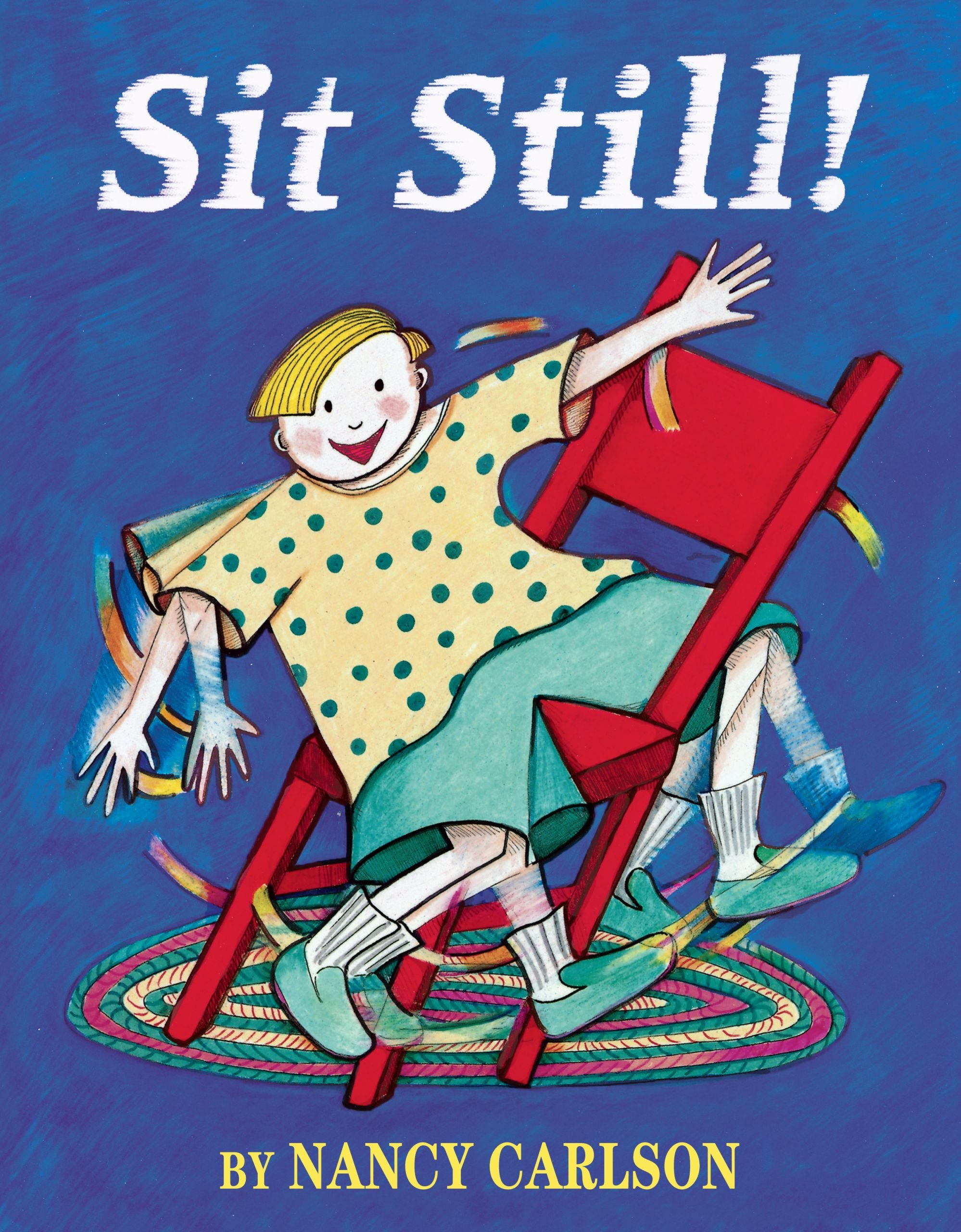 Ebook Sit Still! (Nancy Carlson Picture Books) Pdf ISBN-10
