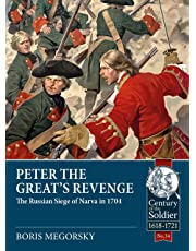 Peter the Great's Revenge: The Siege of Narva in 1704