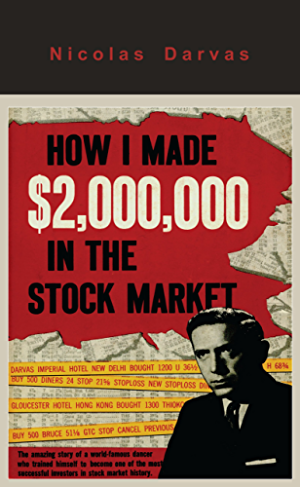 How I Made $2;000;000 in the Stock Market