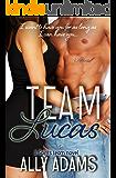 Team Lucas (The Saints team Book 1)