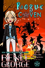 Rogue Coven (Witchin' Impossible Cozy Mysteries Book 2) Kindle Edition