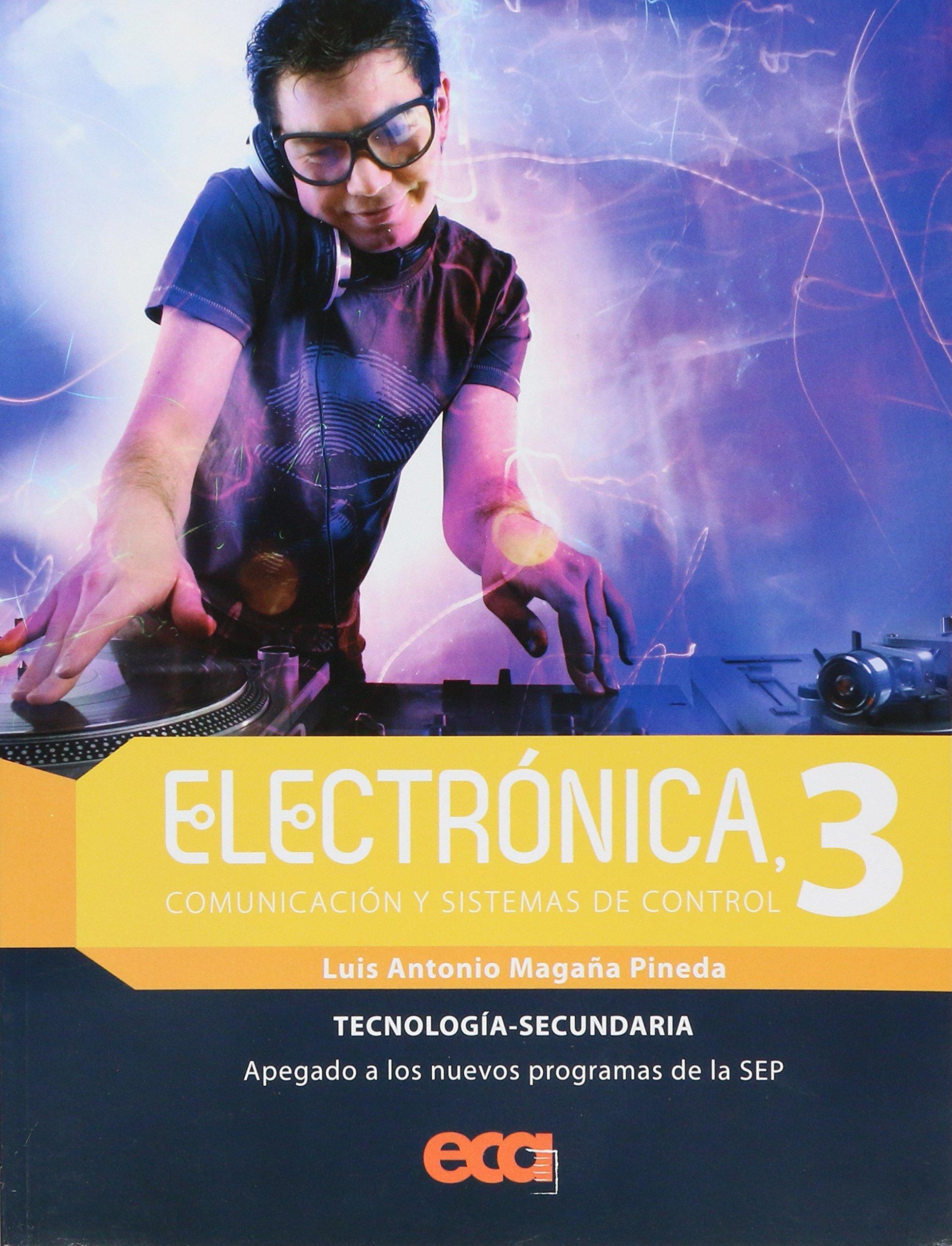 ELECTRONICA, COMUNICACIÓN Y SISTEMAS DE CONTROL 3 (Spanish) Paperback – 2013