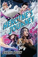 Heroine's Journey (Heroine Complex Book 3)