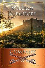 Company A (The Bierman Saga Book 2) Kindle Edition