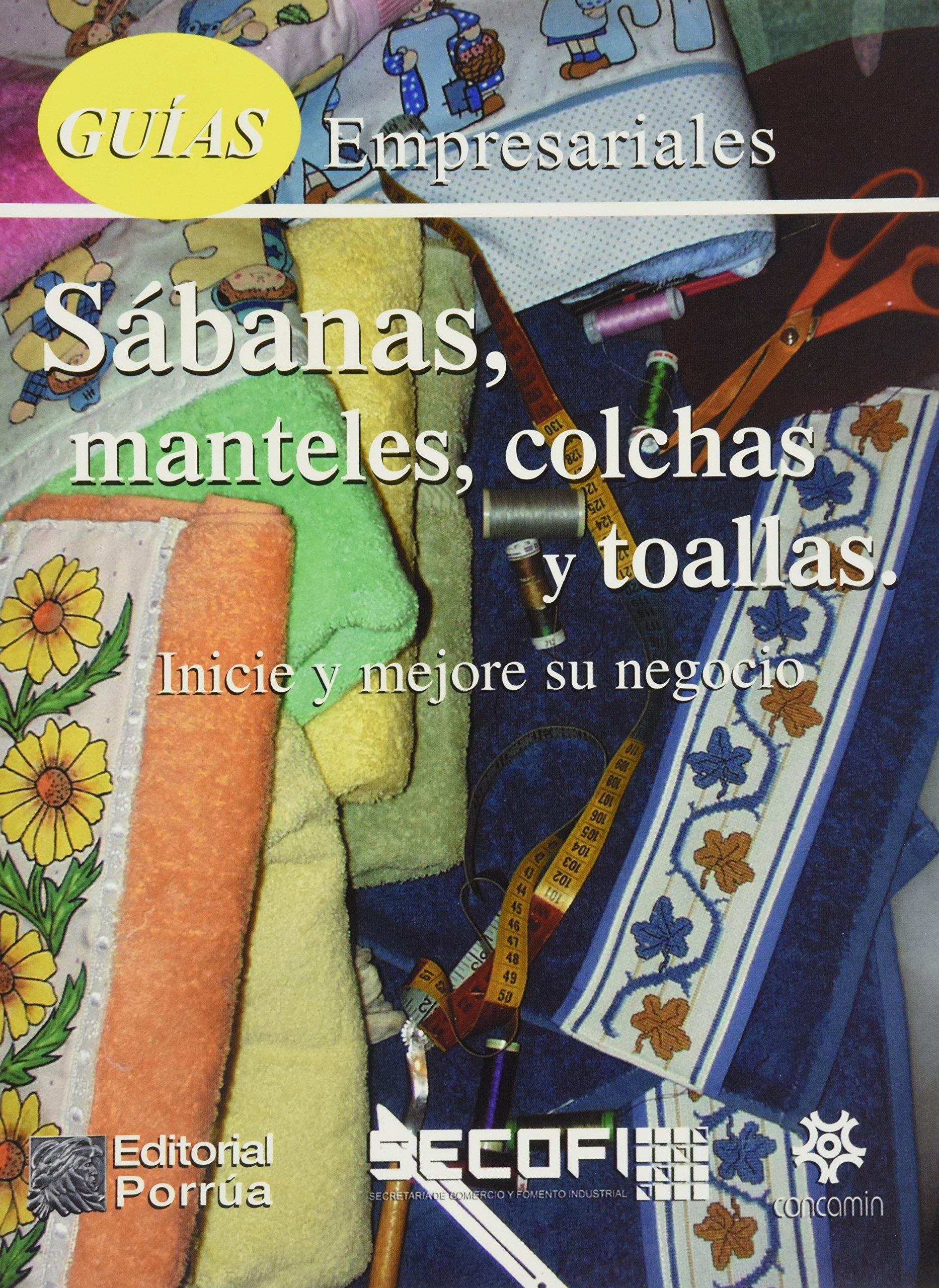 GUIAS EMPRESARIALES SABANAS MANTELES COLCHAS Y TOALLAS (Spanish) Paperback