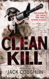 Clean Kill (Kyle Swanson Series)