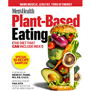 Men's Health Plant-Based Eating Free 10-Recipe Sampler: (The Diet That Can Include Meat)