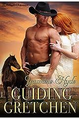 Guiding Gretchen (Grover Town Discipline Book 1) Kindle Edition