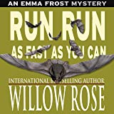 Run Run as Fast as You Can: Emma Frost, Book 3