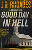 Good Day In Hell (Jack Keller Book 2)