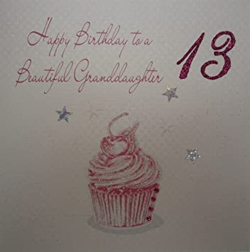 WHITE COTTON CARDS Cupcake Happy Birthday To A Beautiful Granddaughter 13quot Handmade 13th Card