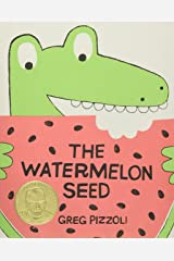 The Watermelon Seed Hardcover