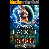 Cyborg: A Scifi Alien Romance (Galactic Gladiators Book 10)