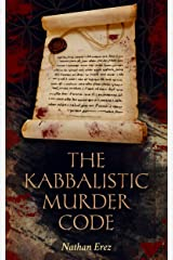 The Kabbalistic Murder Code: Mystery & International Conspiracies (Historical Crime Thriller Book 1) Kindle Edition
