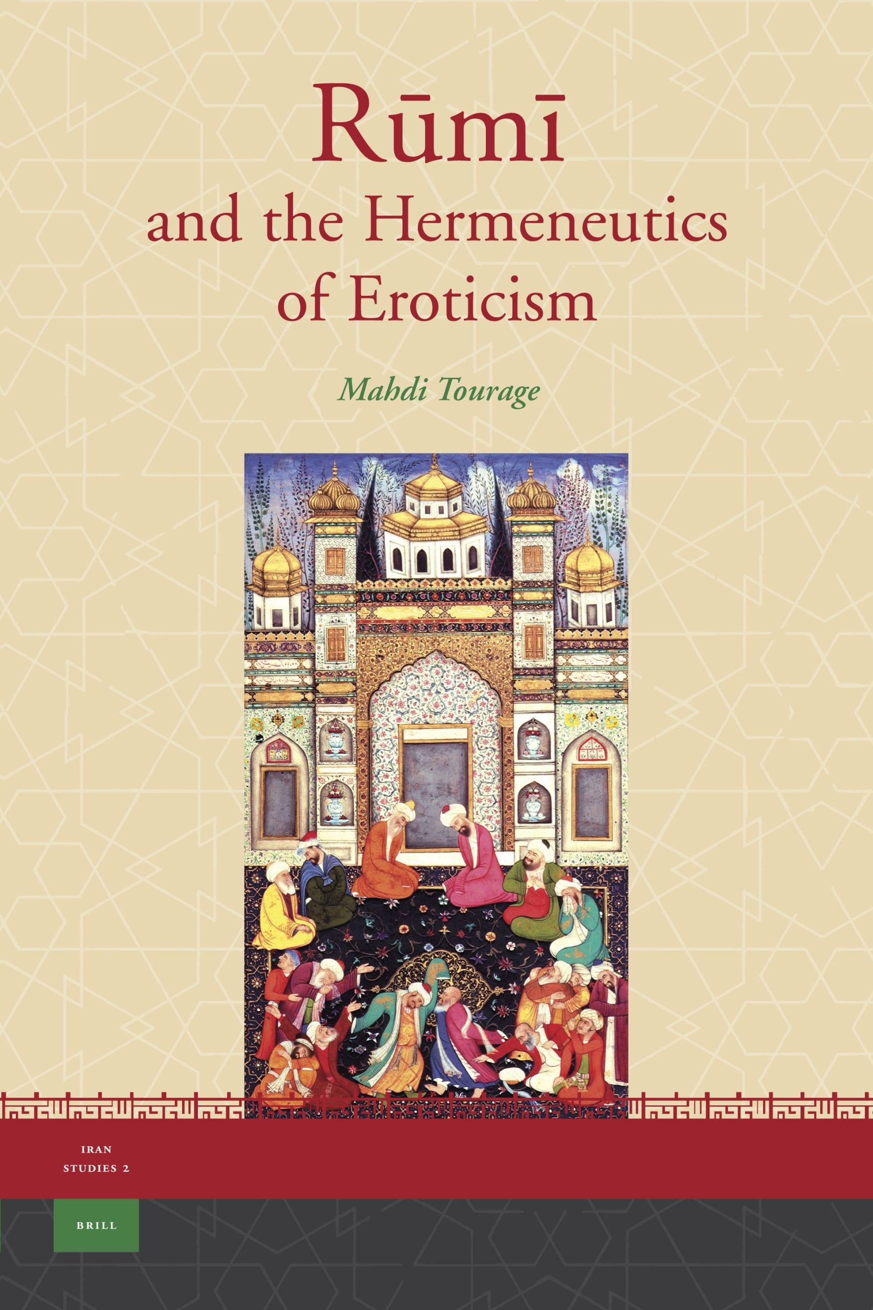 Rm and the Hermeneutics of Eroticism (Iran Studies) pdf epub