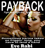 Payback - Fight back, fight hard, fight dirty if you have to!: A Romantic suspense book Series about love, lust and revenge:  (Book 1) (The Girl on Fire Series)