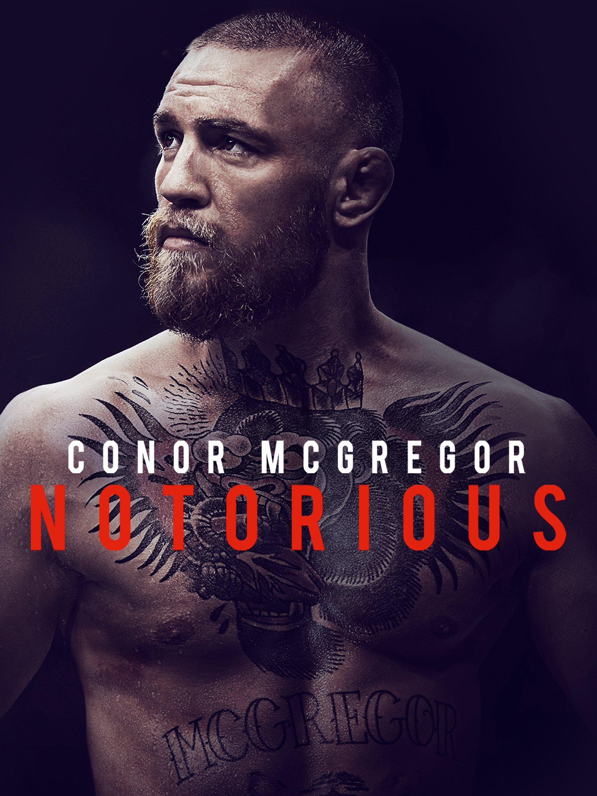 f0dfd6dedf8b7 Amazon.co.uk: Watch Conor McGregor: Notorious | Prime Video