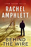 Behind the Wire (The Dan Taylor series)