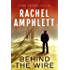Behind the Wire: An action-packed spy thriller (Dan Taylor espionage series Book 4)