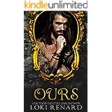 Ours: A Dark Romance (Possessive Gods)
