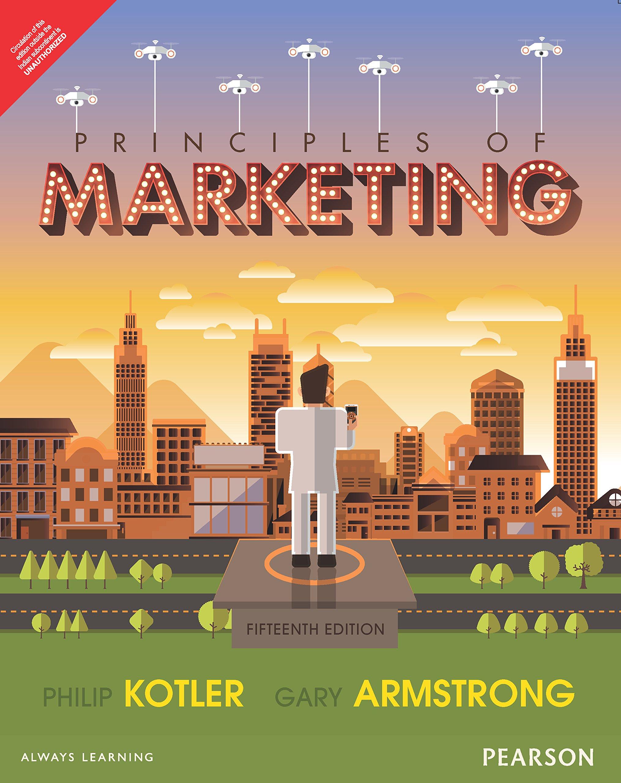 Principles Of Marketing 15/E (4 Colors): Philip Kotler & Gary Armstrong:  9789332558472: Amazon.com: Books