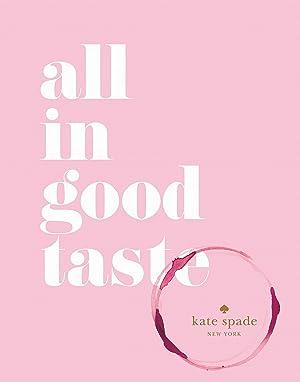 kate spade new york: all in good taste