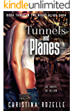 Tunnels and Planes: A Post-Apocalyptic Dystopian Thriller (The Night Blind Saga Book 3)