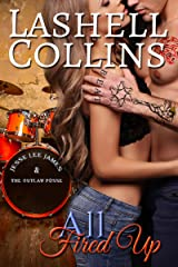 All Fired Up (True Romance Rocker Series Book 2) Kindle Edition