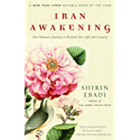Iran Awakening: A Memoir of Revolution and Hope (English Edition)