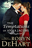 The Temptations of Anna Jacobs (Dangerous Liaisons Book 2)