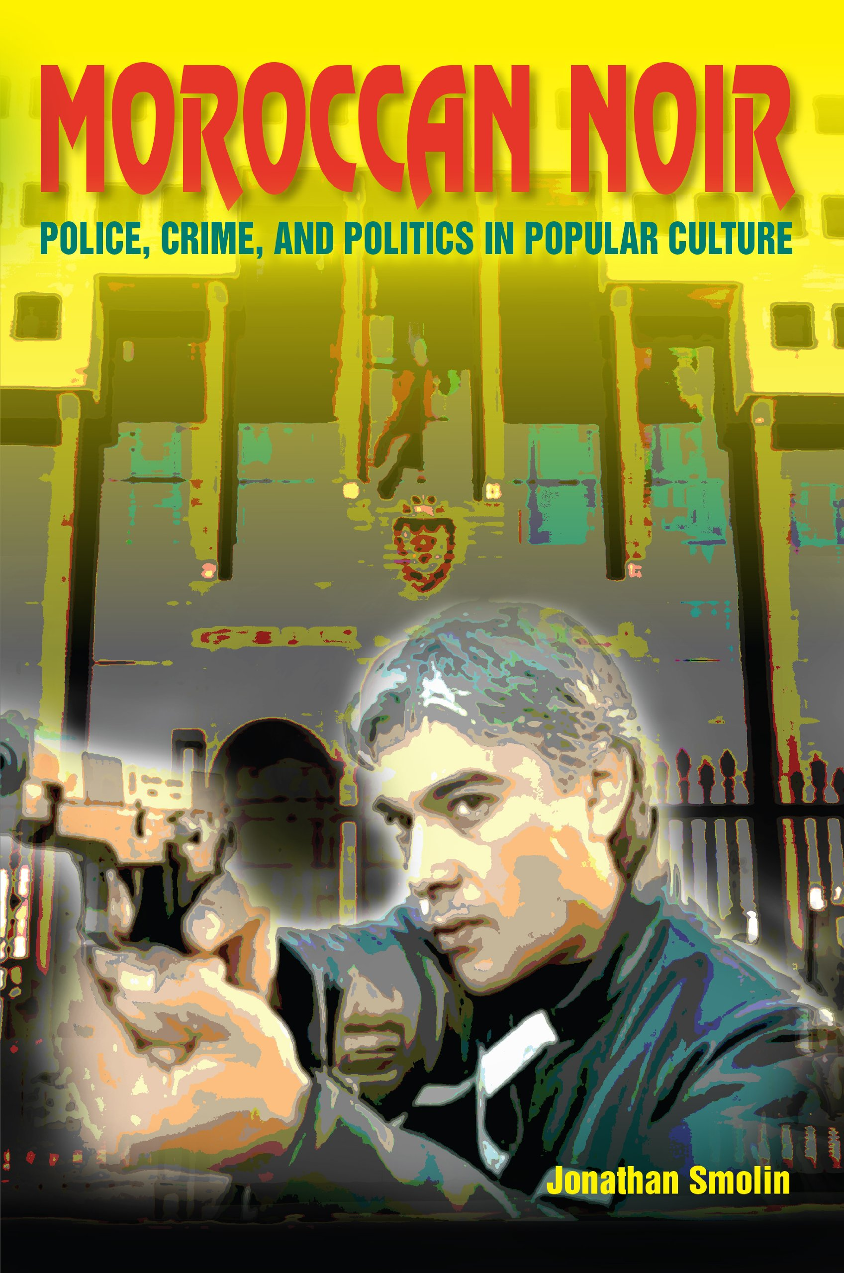 Download Moroccan Noir: Police, Crime, and Politics in Popular Culture (Public Cultures of the Middle East and North Africa) pdf epub