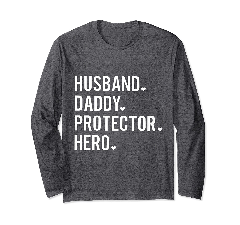 Mens Husband Daddy Protector Hero Long Sleeve T-Shirt-anz