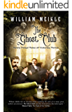 The Ghost Club: Newly Found Tales of Victorian Terror