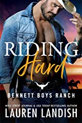 Riding Hard (Bennett Boys Ranch Book 2) Kindle Edition