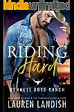Riding Hard (Bennett Boys Ranch Book 2)