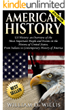 """American History: US History: An Overview of the Most Important People & Events. The History of United States: From Indians, to """"Contemporary"""" History ... Native Americans, Indians, New York Book 1)"""