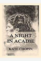 A Night In Acadie Kindle Edition
