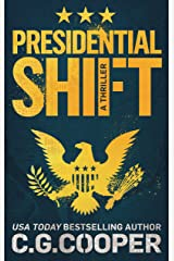 Presidential Shift: A Political Thriller (Corps Justice Book 4) Kindle Edition