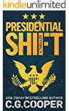 Presidential Shift: A Political Thriller (Corps Justice Book 4) (English Edition)