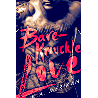 Bare-Knuckle Love (biker gay dark romance) (Rabid Mongrels MC Book 1) (English Edition)