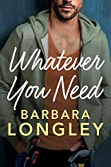 Whatever You Need (The Haneys Book 2) Kindle Edition