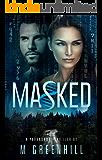 Masked (Masked Series Book 1)