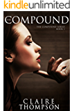 The Compound (The Compound Series Book 1)