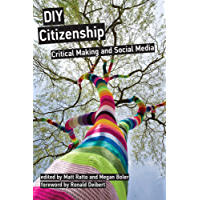 DIY Citizenship: Critical Making and Social Media (The MIT Press)