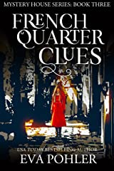 French Quarter Clues (The Mystery House Book 3) Kindle Edition