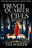 French Quarter Clues (The Mystery House Book 3)